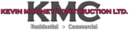 Kevin Mooney Construction - residential, commercial.